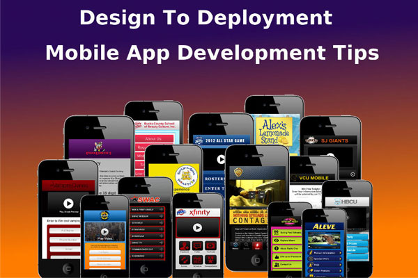 Design To Deployment – Mobile App Development Tips You'd Regret Missing