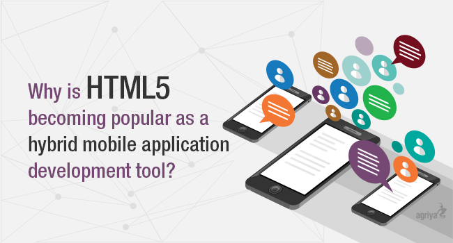 Why is HTML5 becoming popular as a hybrid mobile app development tool?