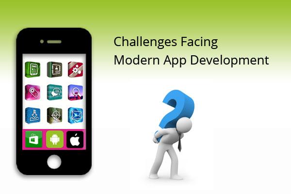 Challenges Facing Modern App Development: Is Mobile App Development worth It