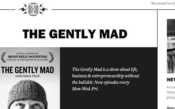 The Gently Mad