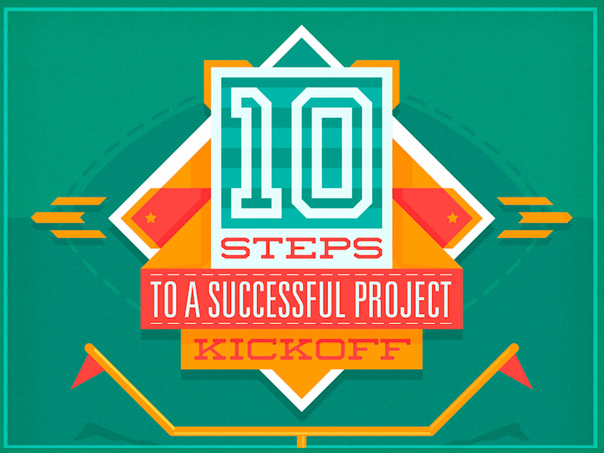 10 Steps to a Kickass Project Kickoff: A Checklist for Project Managers